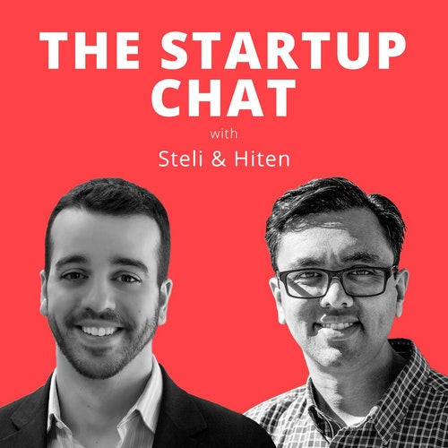 The Startup Chat with Steli and Hiten on Smash Notes