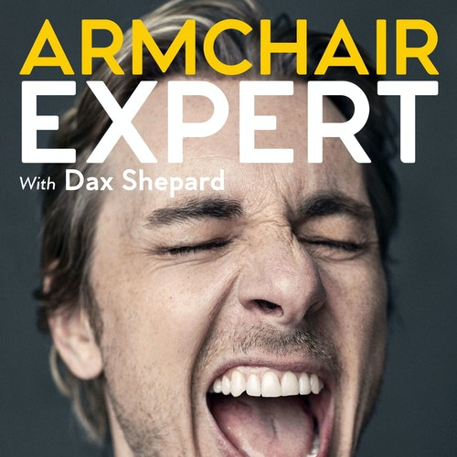 Armchair Expert with Dax Shepard on Smash Notes