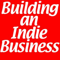 Building an Indie Business
