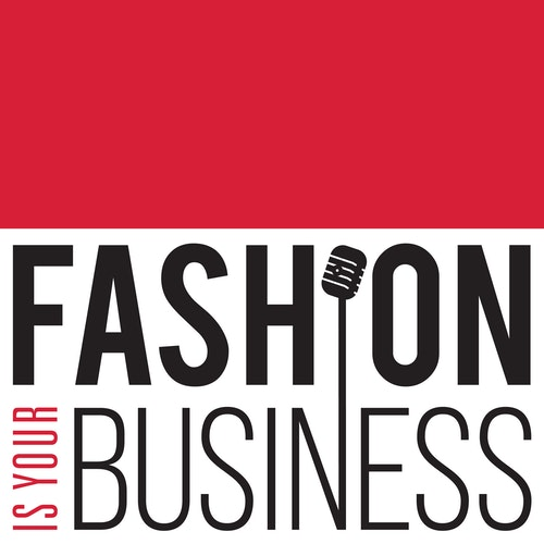 Fashion Is Your Business - a retail technology podcast on Smash Notes