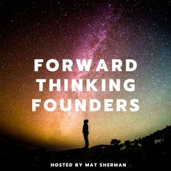Forward Thinking Founders