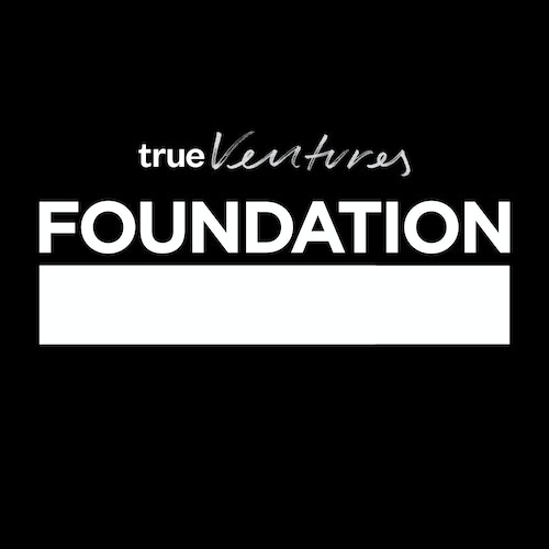 Foundation - by True Ventures on Smash Notes