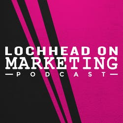 Lochhead on Marketing