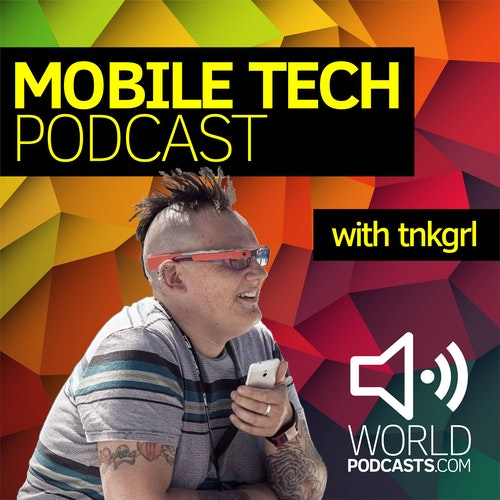 Mobile Tech Podcast with tnkgrl Myriam Joire on Smash Notes