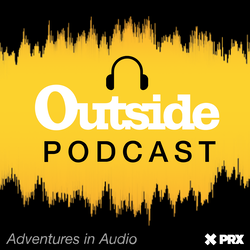 Outside Podcast on Smash Notes