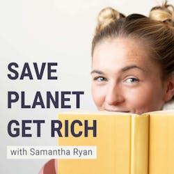 Save Planet, Get Rich