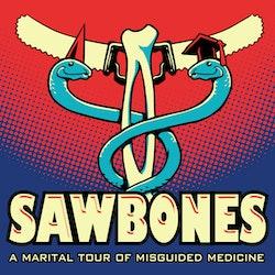 Sawbones: A Marital Tour of Misguided Medicine