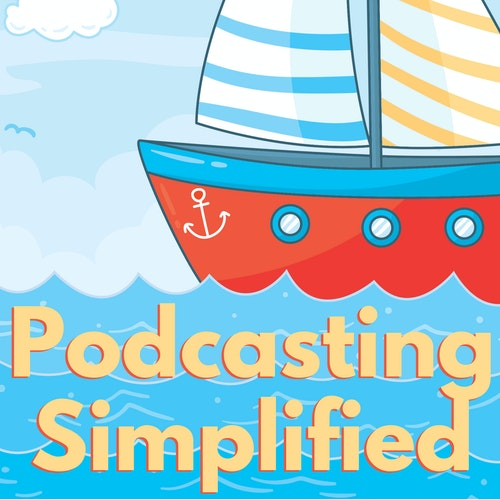 Set Sail: A Podcast About Podcasting by Podcast Insights on Smash Notes
