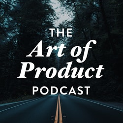 The Art of Product