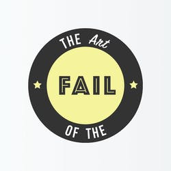 The Art of the Fail