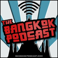The Bangkok Podcast | Conversations on Life in Thailand's Buzzing Capital on Smash Notes