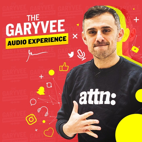 The GaryVee Audio Experience on Smash Notes