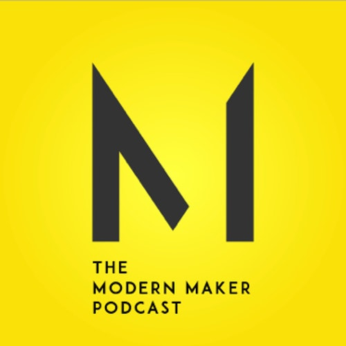 The Modern Maker Podcast on Smash Notes