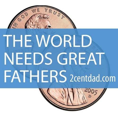 2 Cent Dad Podcast on Smash Notes