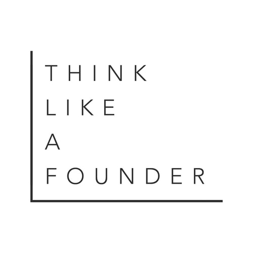 Think Like A Founder on Smash Notes